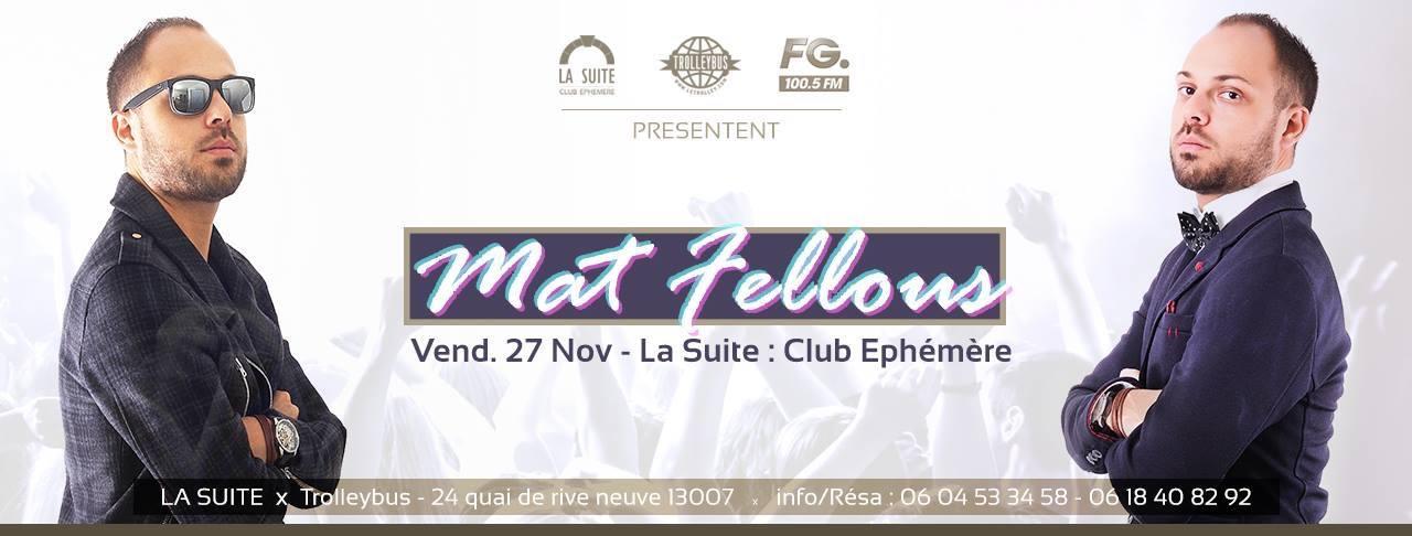MAT FELLOUS, La suite, Trolleybus, papagayo, bora bora, nikki beach, brasserie des arts, vip room, moorea, st tropez, deep, electro
