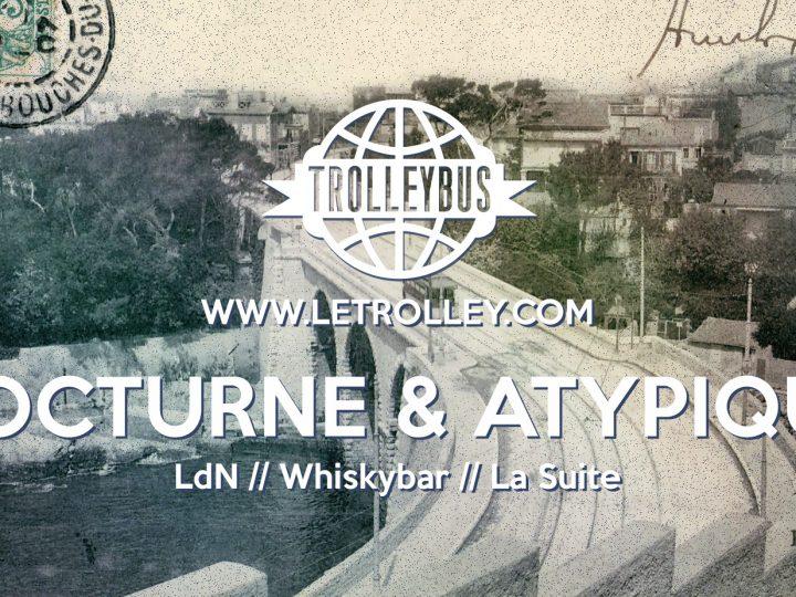 Marseille, trolleybus, atypique, nocturne, club, boite de nuit, vieux port