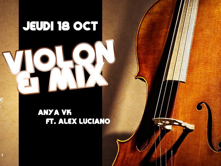 Percu, jeudi, mix, anya vk, alex luciano, violon