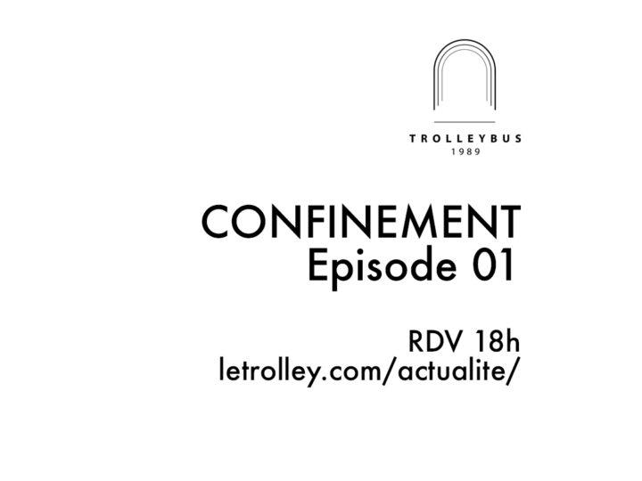 confinement episode 01 la dame noir trolleybus