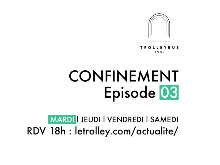 confinement carre episode 03 La Boum marquise trolleybus