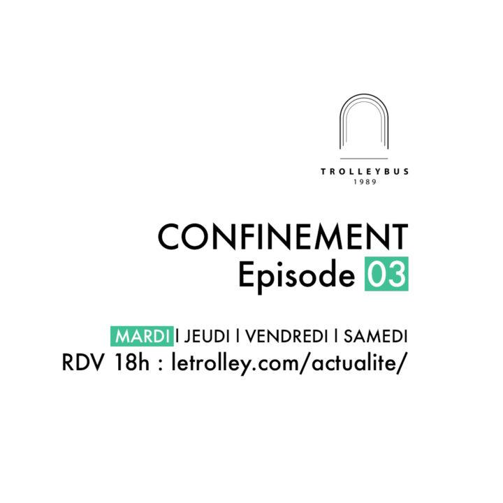 confinement carre episode 03 La Boum marquise trolleybus