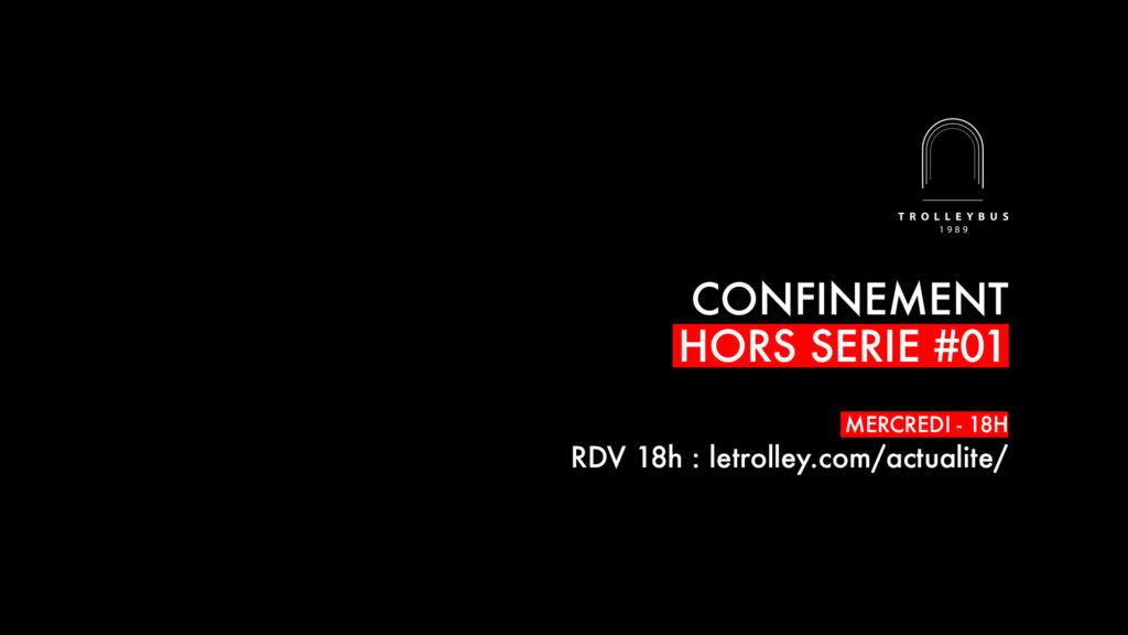 confinement hors serie 01 1024x576 CONFINEMENT   Hors Série #01