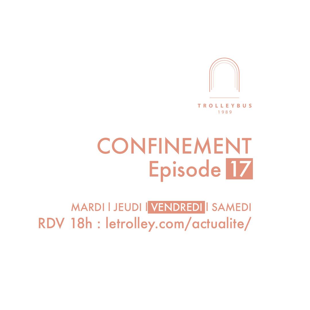 confinement épisode 17 carre LDN trolleybus