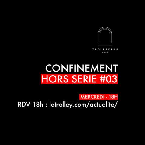 confinement HORS SERIE 3 carre 480x480 Actualité