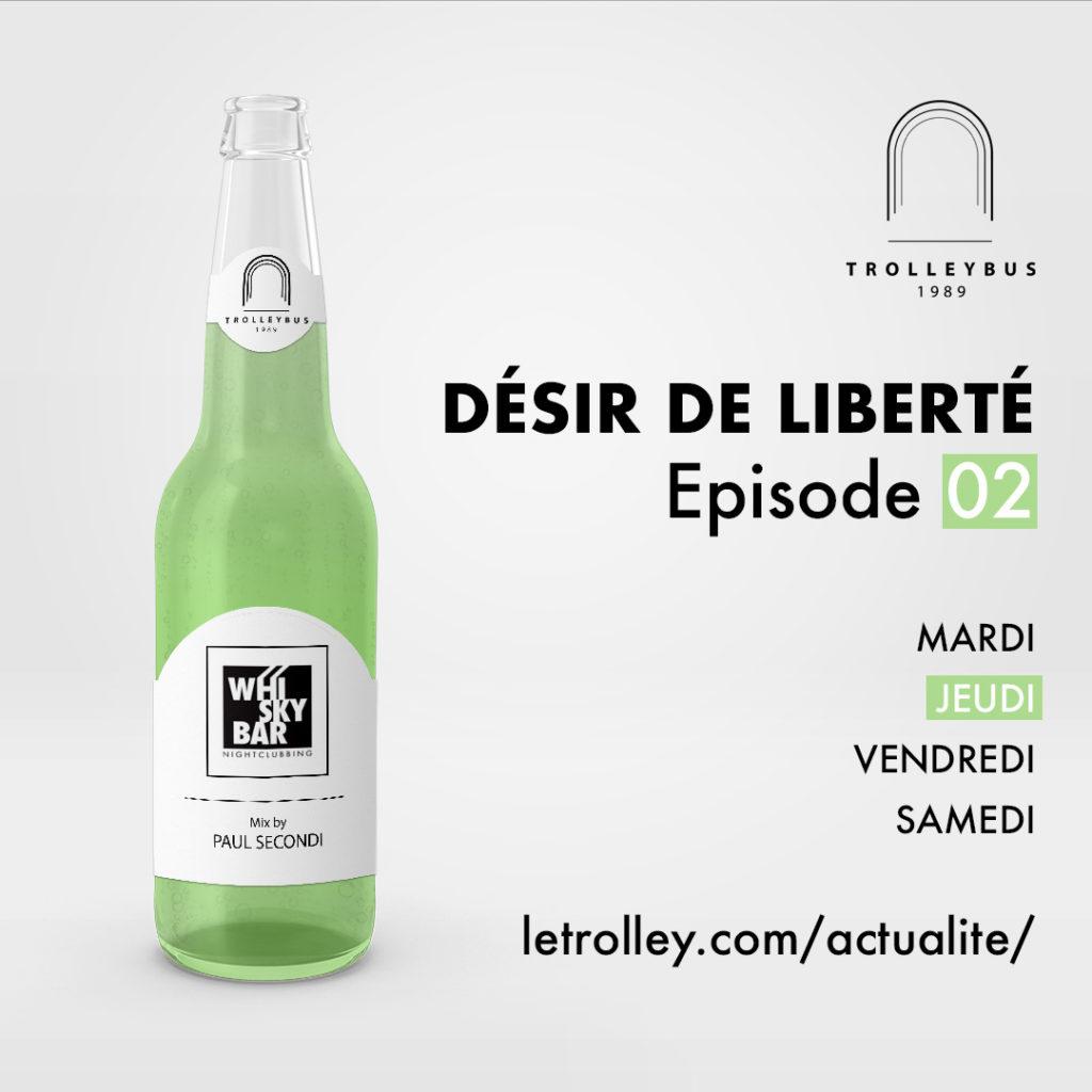 Jeudi 02 1024x1024 DÉSIR DE LIBERTÉ   Épisode 02 (Whiskybar)