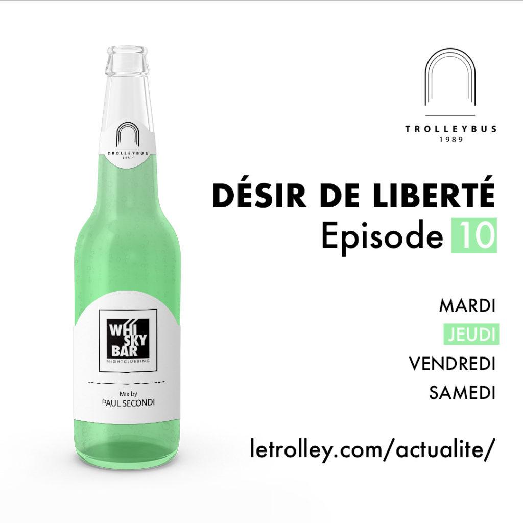 Jeudi 10 1024x1024 DÉSIR DE LIBERTÉ   Épisode 10 (Whiskybar)