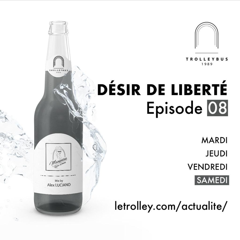Samedi 08 1024x1024 DÉSIR DE LIBERTÉ   Épisode 08 (Marquise)