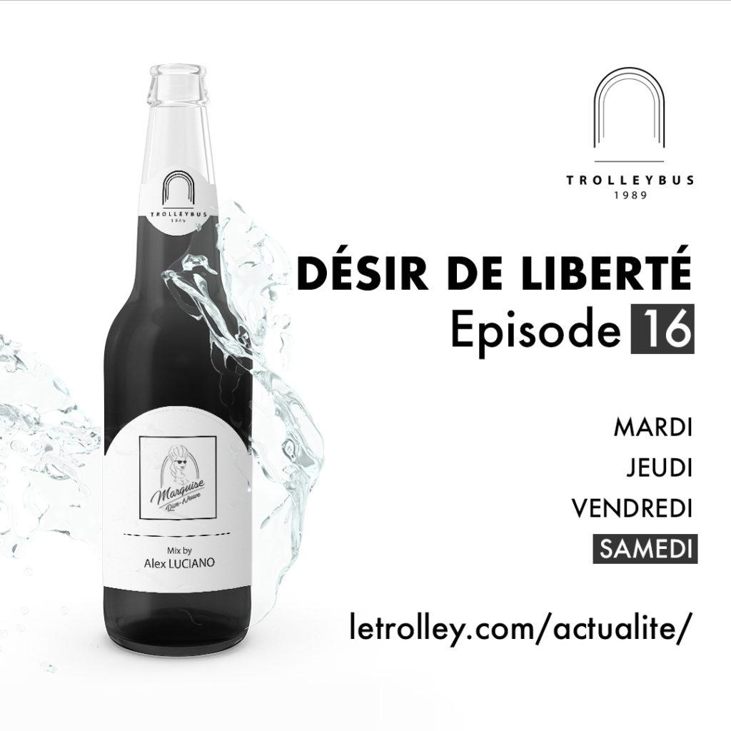 Samedi 16 1024x1024 DÉSIR DE LIBERTÉ   Épisode 16 (Marquise)